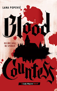 Blood Countess (Lady Slayers #1) by Lana Popović
