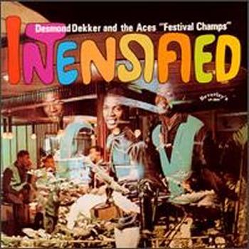 Desmond Dekker The Aces Rolando Al Beverleys All Stars Rudie Got Soul The Cat