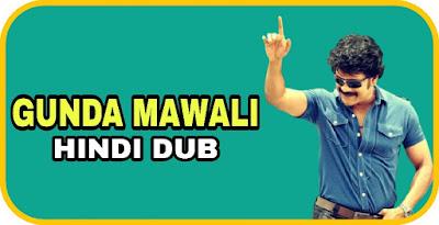 Gunda Mawali Hindi Dubbed Movie