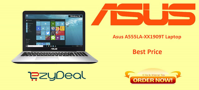 http://www.ezydeal.net/product/Asus-A555LA-XX1909T-Laptop-4th-Gen-CI3-4Gb-Ram-1Tb-Hdd-Win10-Black-Notebook-laptop-product-27350.html