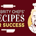 8 Celebrity Chef's Recipes for Success #infographic