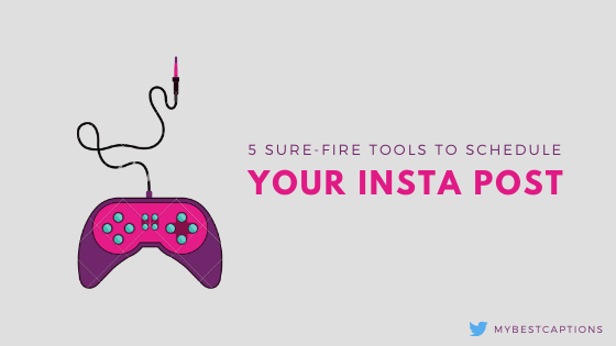 5 Best Tools To Schedule Your Instagram Posts