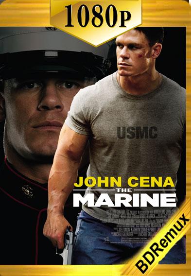 The Marine (2006) [1080p BD REMUX ] [Latino-Inglés] [LaPipiotaHD]