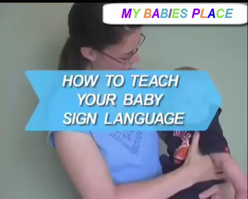 How to Teach Your Baby Sign Language .