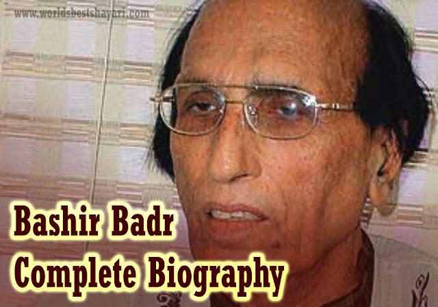 Bashir Badr: Complete Biography