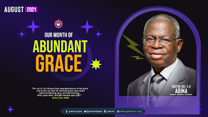Gofamint Prophetic Declaration for the Month of August, 2021