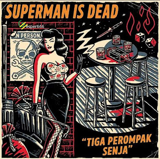 Superman Is Dead - Ride The Wildest