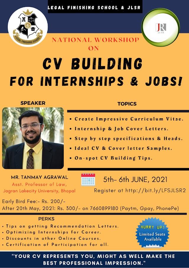 [Workshop] National Workshop on CV Building for Internships & Jobs by Legal Finishing School & JLSR Journal [Register Soon]