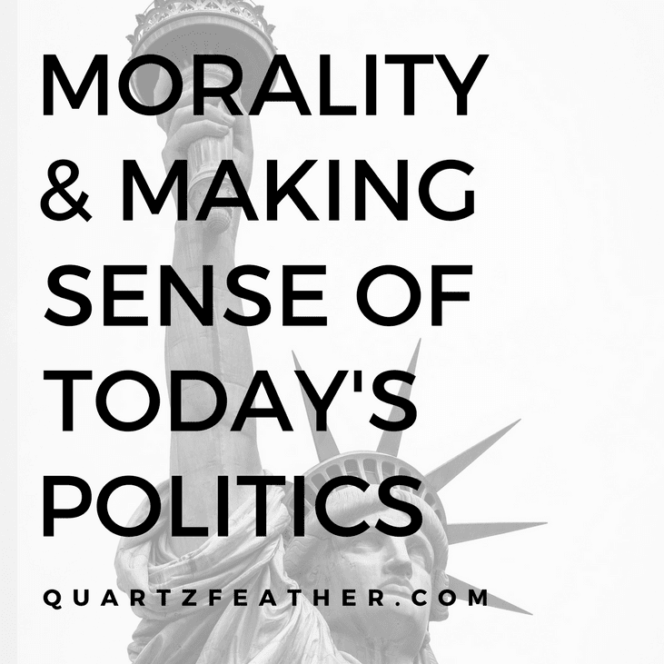 Morality and Making Sense of Today's Politics