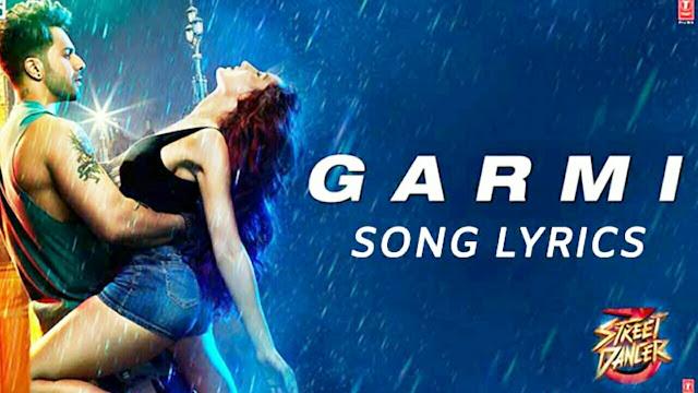 New latest movie 2020 song lyrics garmi song lyrics from movie street dancer 3d