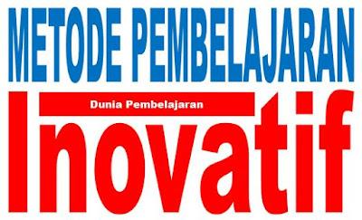 Metode-Metode Pembelajaran Inovatif