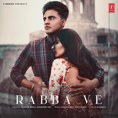 Rabba Ve Lyrics - Armaan Bedil X Dhanshri Dev