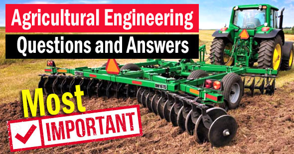 Agricultural Engineering Questions and Answers MCQ