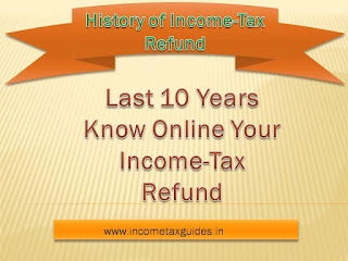 Income-Tax Refund status, Know Income tax refunds status in last 5 years, income tax refund status in your hand, know income tax refund status 2014-15,2015-15,2016-17,Live track your Income tax refund status, income tax refund, refund status,
