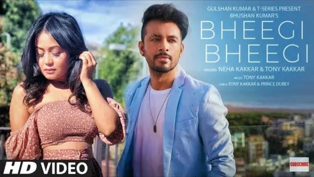 Bheegi Bheegi Lyrics | Neha Kakkar | Tony Kakkar