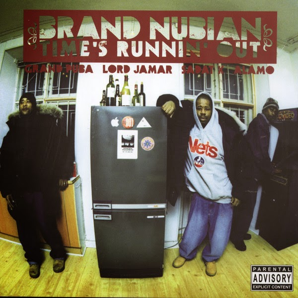 Brand Nubian - Time's Runnin' Out Cover