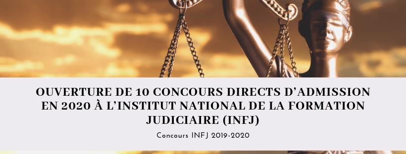 Ouverture de 10 concours directs d'admission en 2020 à l'institut National de la formation judiciaire (INFJ)