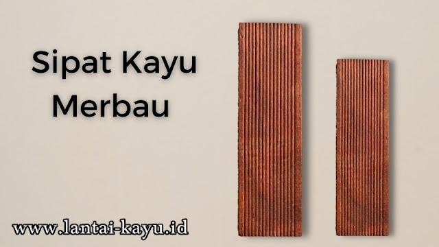 mengenal sipat kayu merbau