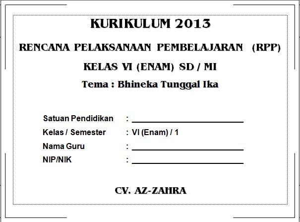 RPP Kurikulum 2013 SD KELAS 6 SEMESTER 1 - Bhinneka Tunggal Ika