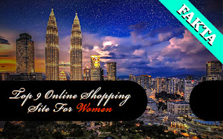 Top 9 Online Shopping Site For Women - STUNNING Malaysian