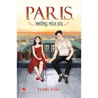 Paris, Những Mùa Yêu ebook PDF-EPUB-AWZ3-PRC-MOBI