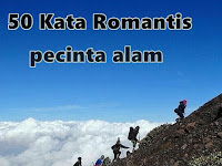 50 Kata Romantis Pecinta alam Indonesia