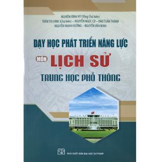 Dạy Học Phát Triển Năng Lực Môn Lịch Sử Trung Học Phổ Thông ebook PDF EPUB AWZ3 PRC MOBI