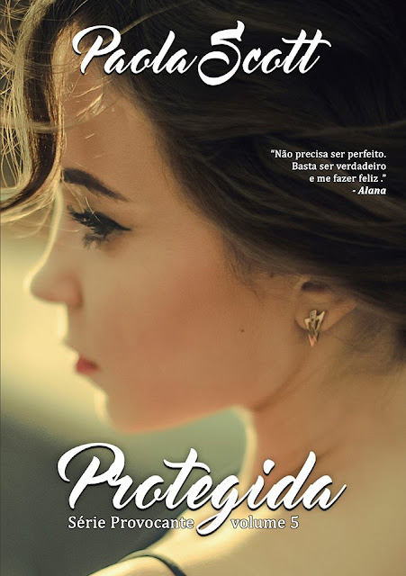 Conheça a capa de Protegida que encerra a série Provocante de Paola Scott