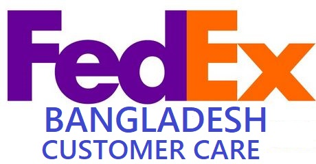 Fedex Bangladesh: Dhaka, Chittagong All Customer Care Lists With Tracing Guide