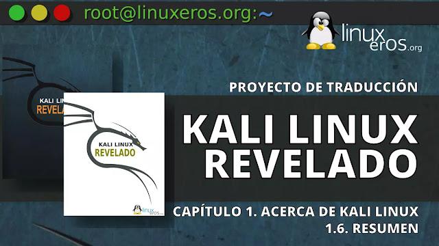 Kali Linux Revelado - 1.6. Resumen