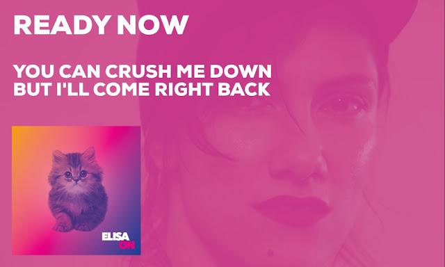 Ready Now - Elisa
