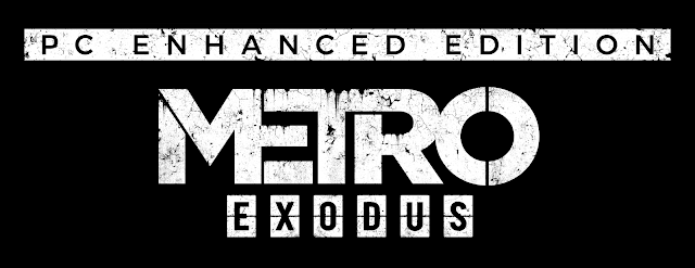 PC Enhanced Edition of Metro Exodus coming on May 6th - Features, PC System Requirements, and some FAQs | TechNeg