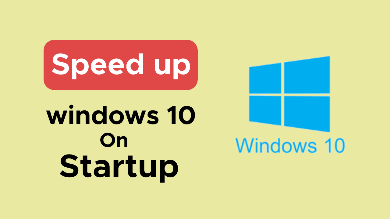 how-to-speed-up-windows-10-startup