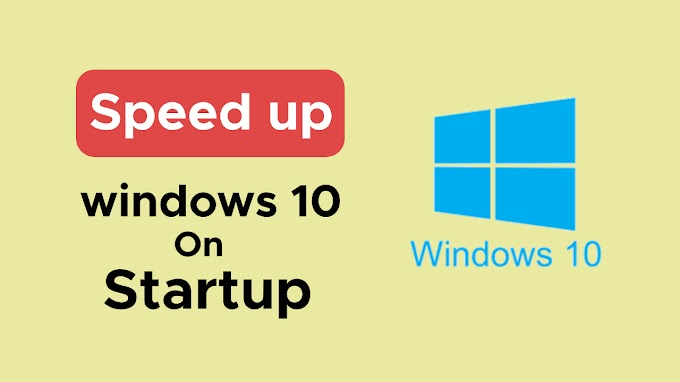how to speed up windows 10 startup