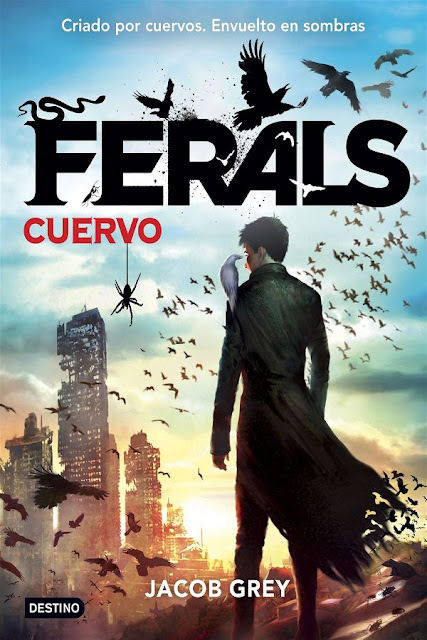 Cuervo | Ferals #1 | Jacob Grey