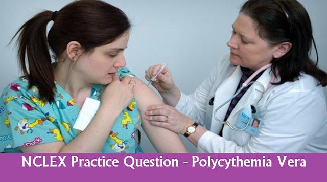 NCLEX Study Guide about Polycythemia Vera