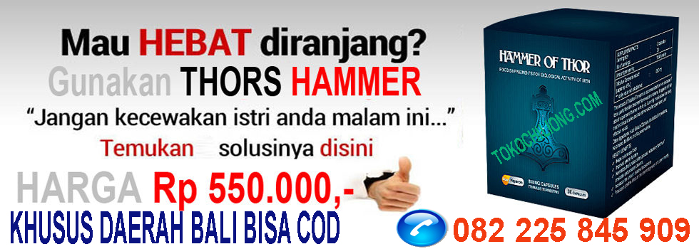 obat hammer of thor di bali 082225845909 toko chiliong