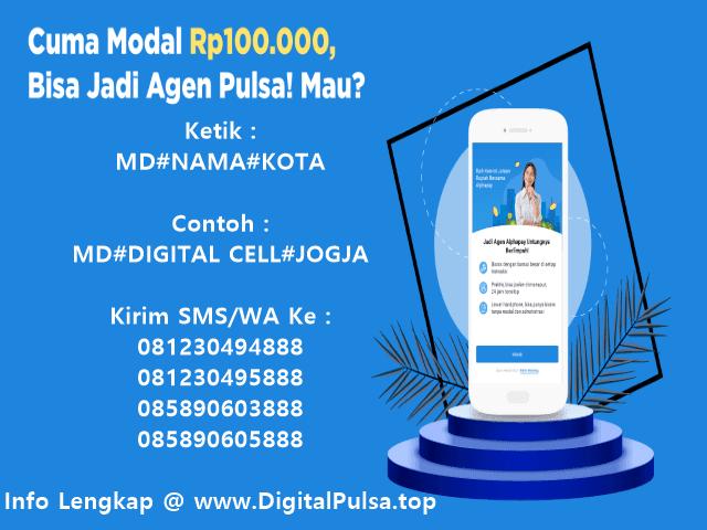 Ayo Daftar Menjadi Agen Pulsa Elektrik Murah All Operator Bersama DigitalPulsa.top CV Digital Payment Online