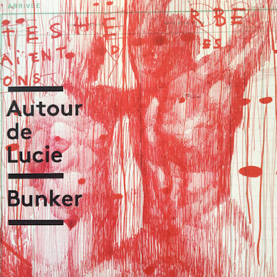 """Avec """"Bunker"""", Autour de Lucie n'a rien perdu de sa superbe et reste toujours ancré dans l'air du temps."""