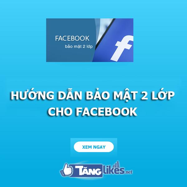 bao mat facebook 2 lop