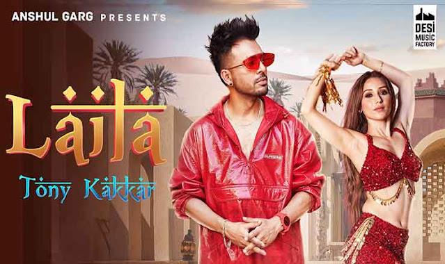 Laila Hindi Lyrics – Tony Kakkar