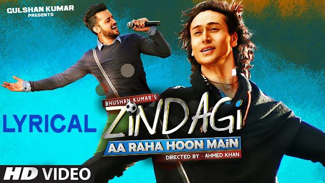 Zindagi Aa Raha Hoon Main Song lyrics In Hindi