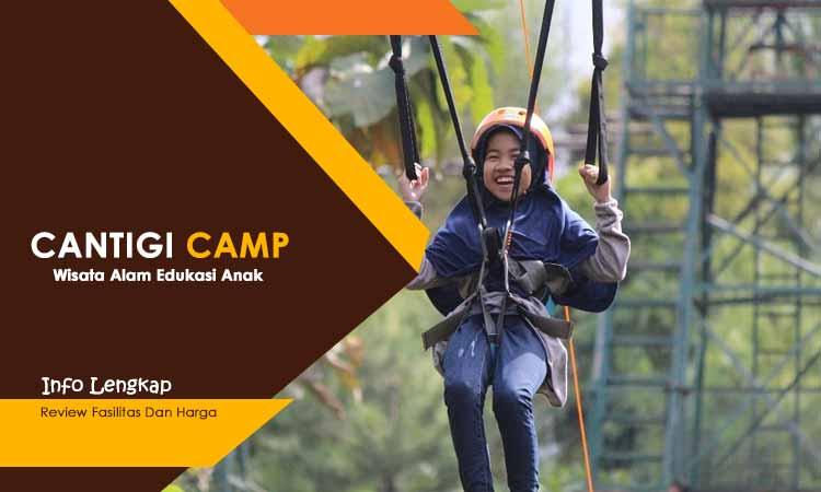 Cantigi Camp Cileunyi Bandung