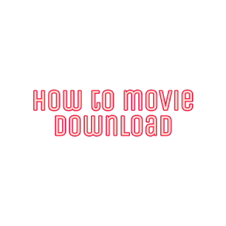 How to movie download
