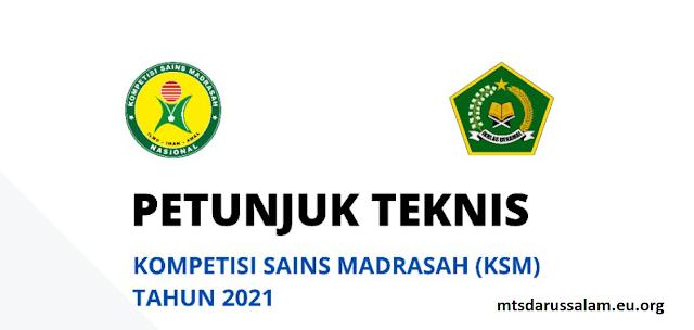 Juknis Kompetisi Sains Madrasah (KSM) Tahun 2021