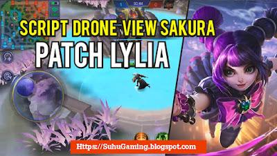 Script Drone View Premium Patch Lylia Mobile Legends Note 1.3.98 Asli Works