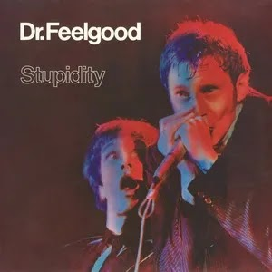 "DR FEELGOOD : ""Stupidity"" 1977"
