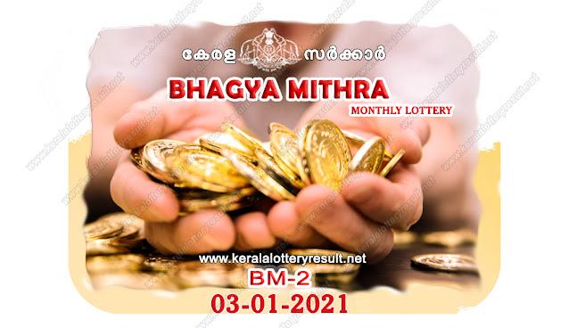 Kerala Lottery Result 03-01-2021 BhagyamithraBM-2 kerala lottery result, kerala lottery, kl result, yesterday lottery results, lotteries results, keralalotteries, kerala lottery, keralalotteryresult, kerala lottery result live, kerala lottery today, kerala lottery result today, kerala lottery results today, today kerala lottery result, Bhagyamithralottery results, kerala lottery result today BMin BMin, Bhagyamithralottery result, kerala lottery result Bhagyamithratoday, kerala lottery Bhagyamithratoday result, Bhagyamithrakerala lottery result, live Bhagyamithralottery BM-2, kerala lottery result 03.01.2021 BhagyamithraBM 2 December 2021 result, 03 01 2021, kerala lottery result 03-01-2021, Bhagyamithralottery BM 2 results 03-01-2021, 03/01/2021 kerala lottery today result BMin BMin, 03/01/2021 Bhagyamithralottery BM-2, Bhagyamithra03.01.2021, 03.01.2021 lottery results, kerala lottery result December 2021, kerala lottery results 03th December 2021, 03.01.2021 BMeek BM-2 lottery result, 03-01.2021 BhagyamithraBM-2 Lottery Result, 03-01-2021 kerala lottery results, 03-01-2021 kerala state lottery result, 03-01-2021 BM-2, Kerala BhagyamithraLottery Result 03/01/2021, KeralaLotteryResult.net, Lottery Result