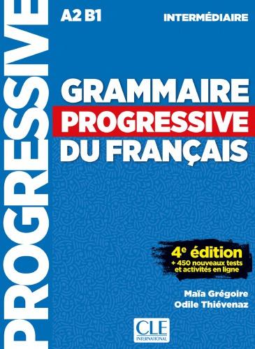 Grammaire progressive du français - intermédiaire 4th edition