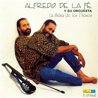 LA SALSA DE LOS DIOSES - ALFREDO DE LA FE (1995)